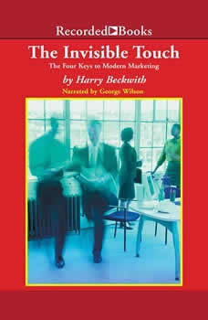 The Invisible Touch: The Four Keys to Modern Marketing, Harry Beckwith