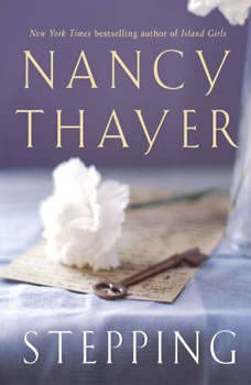 Stepping, Nancy Thayer