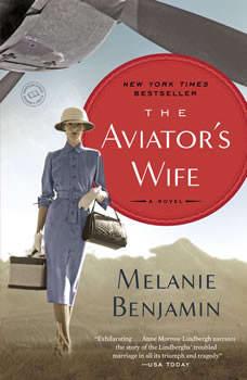 The Aviator's Wife, Melanie Benjamin