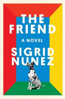 The Friend, Sigrid Nunez