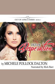 Out of Desperation: TRAGEDY IS ONE SHORT STEPPING STONE FROM GRACE, Michele Pollock Dalton