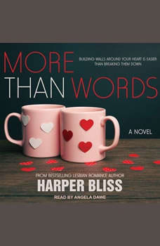 More Than Words, Harper Bliss