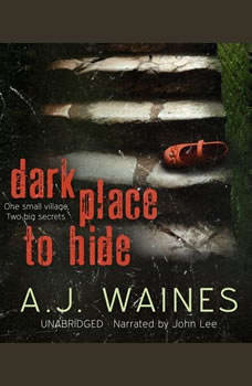 Dark Place to Hide [Booktrack Soundtrack Edition], A.J. Waines