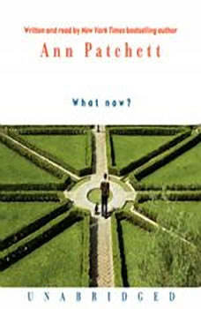 What Now?, Ann Patchett