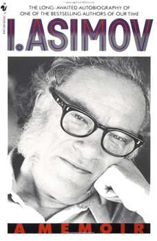 I, Asimov: A Memoir, Isaac Asimov