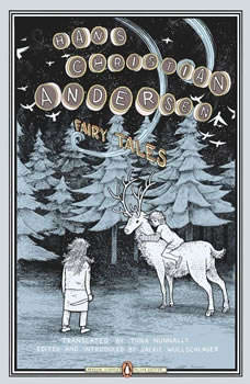 Fairy Tales, Hans Christian Andersen