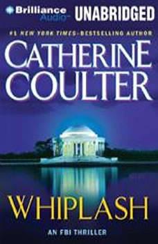 Whiplash: An FBI Thriller An FBI Thriller, Catherine Coulter