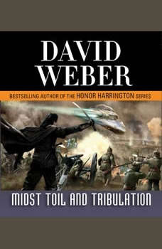 Midst Toil and Tribulation, David Weber