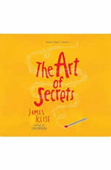 The Art of Secrets, James Klise