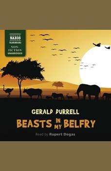Beasts in My Belfry, Gerald Durrell