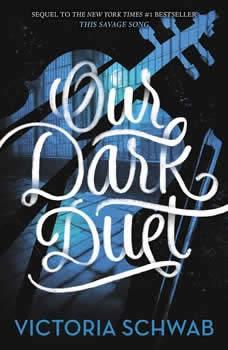 Our Dark Duet, Victoria Schwab