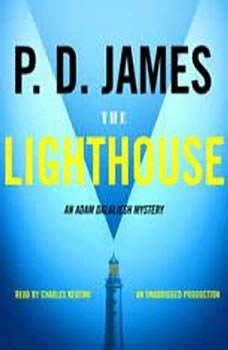 The Lighthouse: An Adam Dalgliesh Mystery An Adam Dalgliesh Mystery, P. D. James