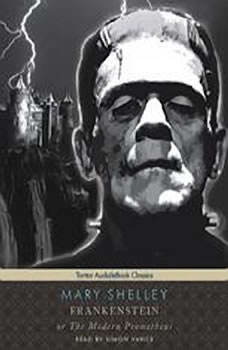 Frankenstein, or The Modern Prometheus, Mary Shelley