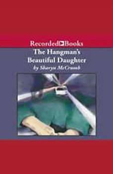 The Hangman's Beautiful Daughter, Sharyn McCrumb