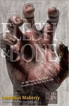 Flesh & Bone, Jonathan Maberry
