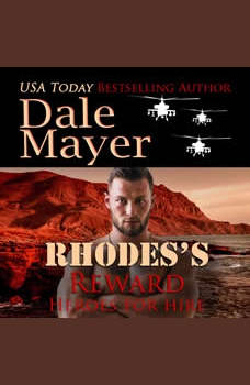 Rhode's Reward: Book 4: Heroes For Hire, Dale Mayer