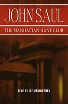 The Manhattan Hunt Club, John Saul
