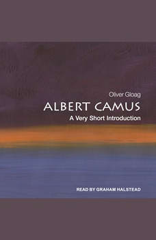 Albert Camus: A Very Short Introduction, Oliver Gloag