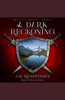 A Dark Reckoning, J.R. Rasmussen