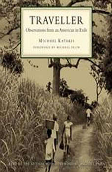 Traveller: Observations from an American in Exile, Michael Katakis