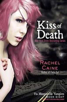 Kiss of Death, Rachel Caine