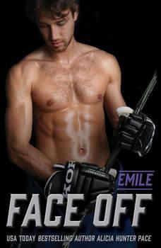 Face Off: Emile: Nashville Sound (Book One) Nashville Sound (Book One), Alicia Hunter Pace