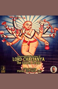 Transcendental Teaching Of Lord Chaitanya The Golden Avatar, Prana Govinda Das