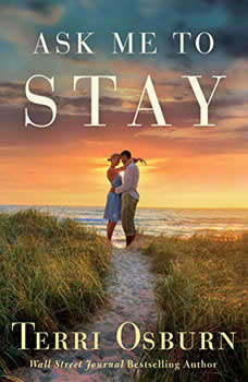 Ask Me to Stay, Terri Osburn