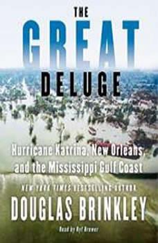 The Great Deluge, Douglas Brinkley