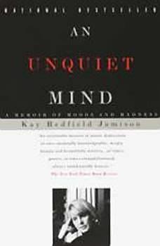 An Unquiet Mind, Kay Redfield Jamison