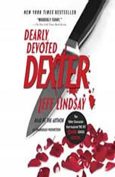 Dearly Devoted Dexter, Jeff Lindsay