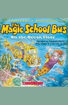 The Magic School Bus on the Ocean Floor, Joanna Cole