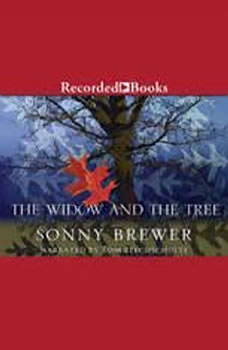The Widow and the Tree, Sonny Brewer