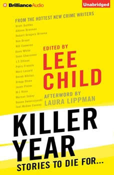 Killer Year: Stories to Die For..., Lee Child (Editor)