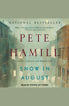 Snow in August: A Novel, Pete Hamill