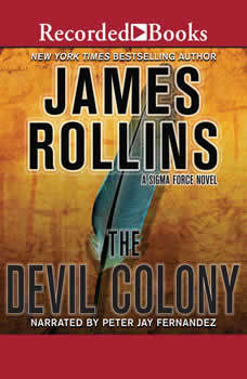 The Devil Colony, James Rollins