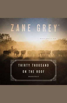 Thirty Thousand on the Hoof, Zane Grey