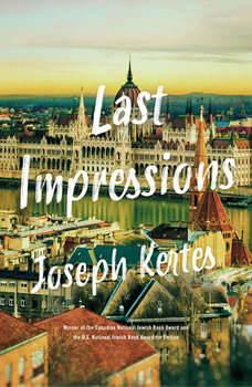 Last Impressions, Joseph Kertes
