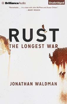 Rust: The Longest War The Longest War, Jonathan Waldman