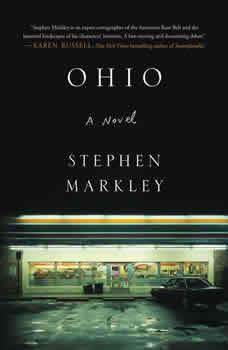 Ohio, Stephen Markley
