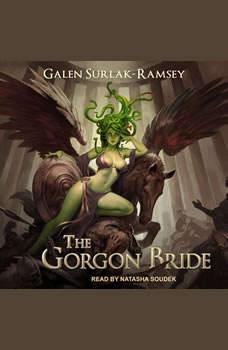 The Gorgon Bride, Galen Surlak-Ramsey