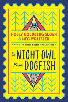 To Night Owl From Dogfish, Holly Goldberg Sloan