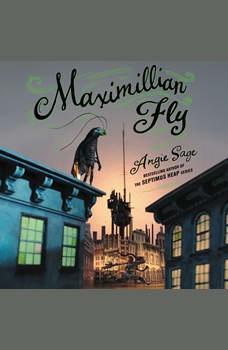 Maximillian Fly, Angie Sage
