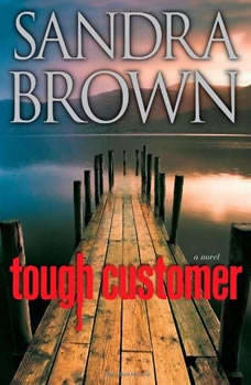 Tough Customer, Sandra Brown