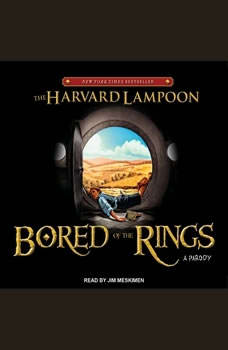 Bored of the Rings: A Parody, null The Harvard Lampoon