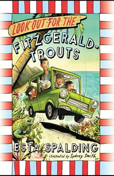 Look Out for the Fitzgerald-Trouts, Esta Spalding