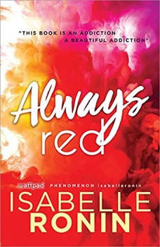 Always Red: A Hachette Audiobook powered by Wattpad Production, Isabelle Ronin