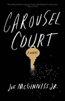 Carousel Court, Joe McGinniss