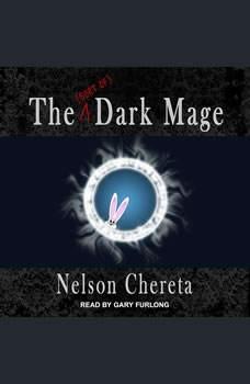 The (sort of) Dark Mage, Nelson Chereta