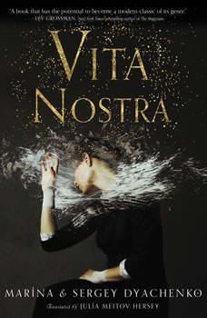 Vita Nostra, Sergey and Marina Dyachenko